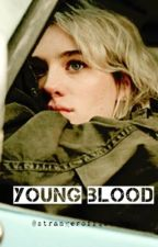 Young Blood [SUPERNATURAL] by strangeroffiction