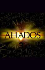 Aliados 3 todos juntos de nuevo by luna_Serrano_014