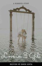 Love in 3 Gili by Desofie