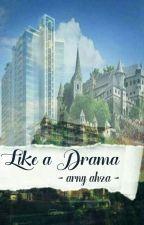 Like A Drama by bubibupeach