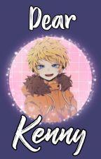 Dear Kenny (Kenny y tu) by Sakura_Fangirl