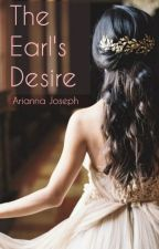 The Earl's Desire (Wallflower #2) by annathebooknerd