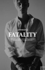 fatality • #2 by Annhzzle