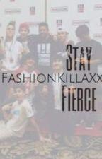 Stay Fierce by FashionKillaXx