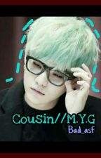 COUSIN//M.Y.G.(NC) by Bad_asf