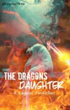 The Dragons Daughter || Legolas Love Story by Legolas4eva