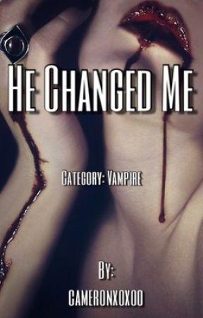 He Changed Me by Cameronxoxoo