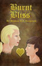 Book I: Burnt Bliss *BoyxBoy* (PG-13) by Pixiebelles