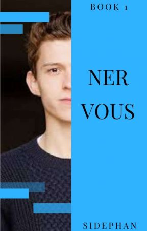 Nervous    Tom Holland X Reader by SIDEPHAN