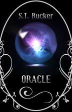 Oracle (Book I) by struckerwrites