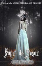 Sopro de Pesar | Livro II | Saga Sopros Distintos by c0njecturas
