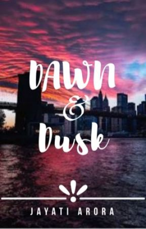 Dawn And Dusk by chasing_uncertainty