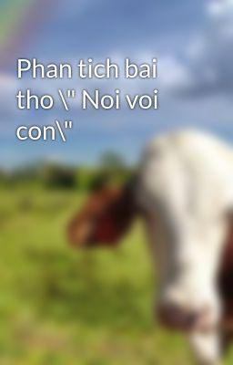 "Phan tich bai tho \"" Noi voi con\"""