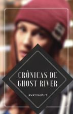 Crônicas de Ghost River by _astronautaa