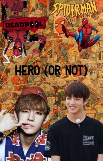 Hero (or Not)