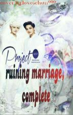 Project:ruining marriage, complete  by Violettakapet