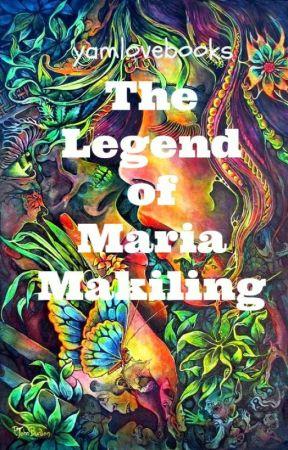 MARIA MAKILING STORY - Part 1 - Wattpad