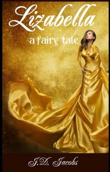 Lizabella: A Musical Fairy Tale 🎤