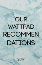 Our Wattpad Recommendations by WattIsrael