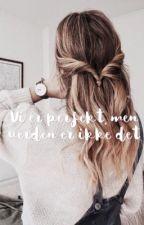 Vi er perfekt, men verden er ikke det. by martinely09
