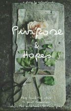 Purpose & Hopes by xolovelynads