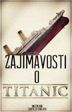 Zajímavosti o Titanicu by AnetPilaov