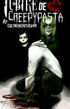 Iubire de CreepyPasta {YAOI} by ColtWinchester1