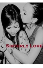 Sisterly Love (Lesbian story) by Laluv1