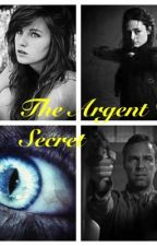 The Argent Secret by causeimbatmannn