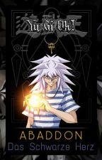 Yu-Gi-Oh! Abaddon - Das Schwarze Herz by -mondfuchs-