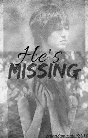 He's Missing by pgingSumusulat