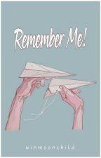 Remember Me! by YantiSevenfoldism