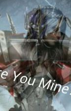 Are You Mine? (Prime love story) by Akhiraprime