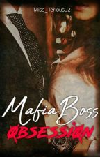 Mafia Boss Obsession by Miss_Terious02