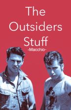 The Outsiders Stuff by -Chooch