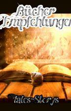 Bücher Empfehlungen  by Tales-Storys
