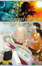 Sesshomaru y Rin Sol y Luna  by AndreaAlineSalasTera