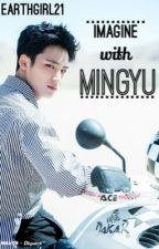Mingyu X You [END] by EarthGirl21
