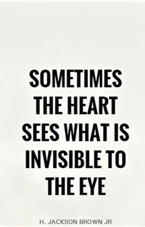 sometimes the heart sees what is invisible to the eye essay   sometimes the heart sees what is invisible to the eye essay