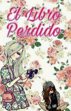 El Libro Perdido//2da Parte  by SoyPerlitaHdez