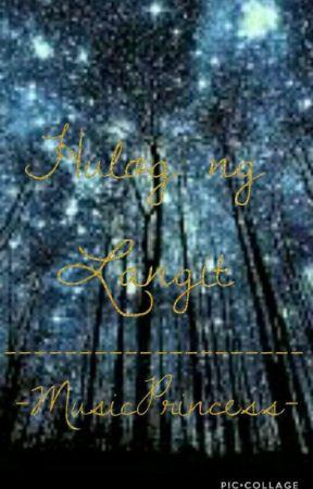 Hulog ng Langit (Heaven's Blessing) by -MusicPrincess-