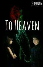 To Heaven by EliseNad