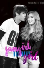 Fangirl To His Girl by JAmaee_