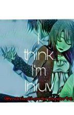 I think I'm Inluv by maxinehorariomarte