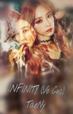 [LONG FIC] INFINITY (Vô Cực) - TaeNy _ Chap 37 by 4everJJ_