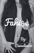 Fahişe by Sevvalimo33