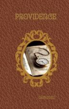 Providence, le Livre du Destin by OrchideeMissSunshine