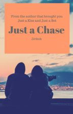 Just a Chase by ZimBob