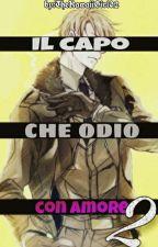 Il Capo Che Odio Con Amore 2 by TheKawaiiGirl02