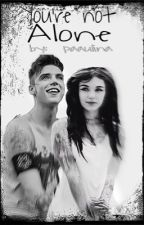 You're Not Alone(An Andy Biersack FanFic) by Paulina__Morales
